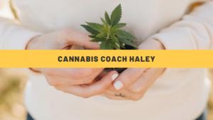 Cannabis Coach Haley